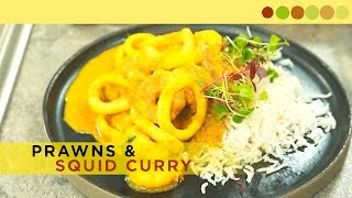 Prawns Squid Curry | Seafood Recipe | Chef Atul Kochhar
