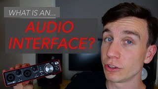 What is an audio interface? - Focusrite Scarlett 2i2 tutorial