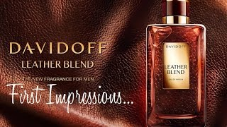 Leather Blend by Davidoff first impressions!