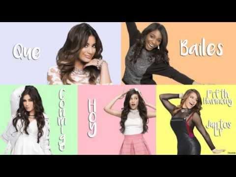 Fifth Harmony - Que Bailes Conmigo Hoy (Letra/Lyrics)