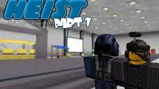 Let's Play Roblox episode 27: Hei$t Part 1
