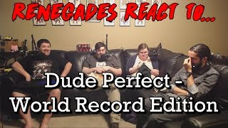 Renegades React to... Dude Perfect - World Record Edition