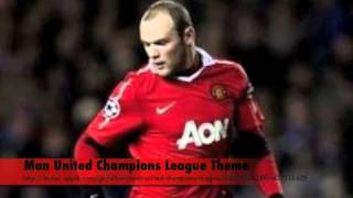Man United Champions League theme 2010