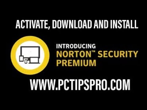 How To Activate And Install Norton Security On Laptop, PC, Android Phone And Tablet