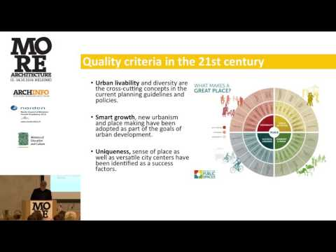 MORE ARCHITECTURE: Petri Tuormala - Quality of Urban Environments in Architectural Policies