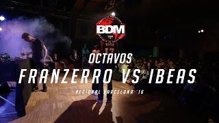 FRANZERRO vs IBEAS / OCTAVOS BDM BARCELONA 2016 Resimi