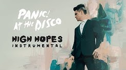 Panic! At The Disco – High Hopes (Instrumental Remake)