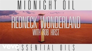 Midnight Oil - Redneck Wonderland (Track by Track)