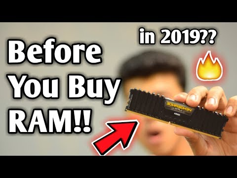 Watch this before Buying RAM for your PC Build in 2019!