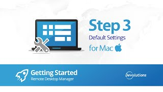 Step 3: Default Settings RDM for Mac