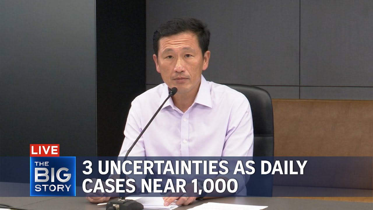 Spore grappling with 3 uncertainties as new Covid19 cases near 1000 Ong Ye Kung  THE BIG STORY