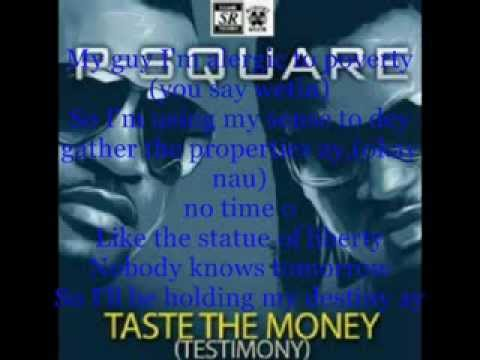 P Square   Taste The Money Testimony Lyrics