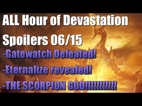 Mtg: ALL Hour of Devastation Spoilers from 6/15 (Defeat Cycle, Scorpion God, Eternalize, and More!)