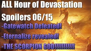 mtg all hour of devastation spoilers from 615 defeat cycle scorpion god eternalize and more