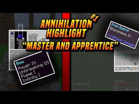 MASTER AND APPRENTICE // annihilation highlight #1 // FiresMC // SrPipeYT c/ TheFlameYT