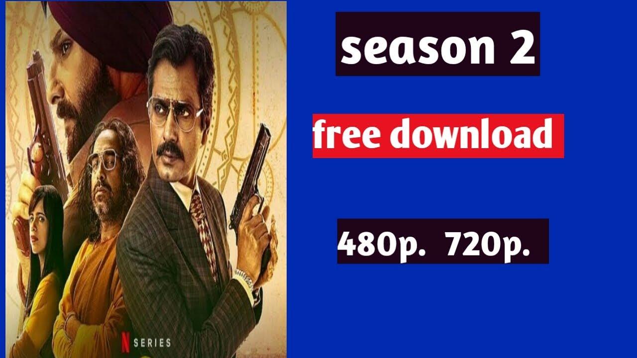 Download SACRED GAMES season 2 के सभी एपिसोड डाउनलोड करे