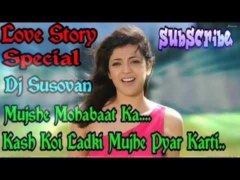 Mujhse Mohabbat Ka   Dj Susovan Mix   DJ 2018