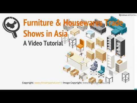 Furniture & Housewares Trade Shows in Asia: Video Tutorial