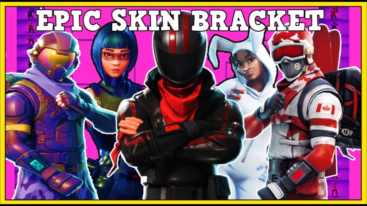 Best Epic Skins In A Bracket Who Will Win Fortnite Battle Royale