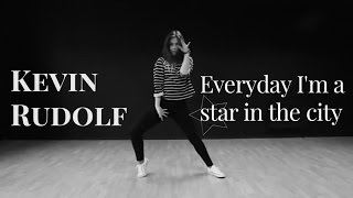 Everyday I M A Star In The City Kevin Rudolf Anna Ryabenko Choreography