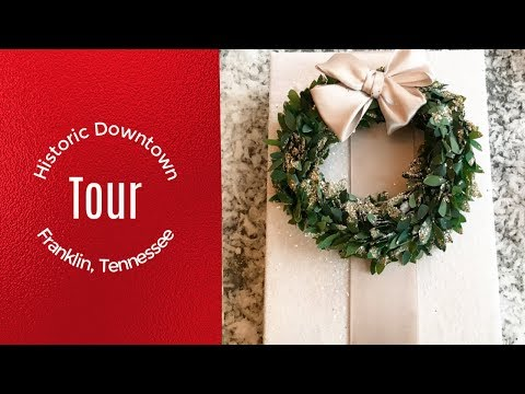 Christmas in Historic Franklin Tennessee|Christmas 2018