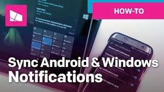 How to sync notifications between Android & Windows 10 PC