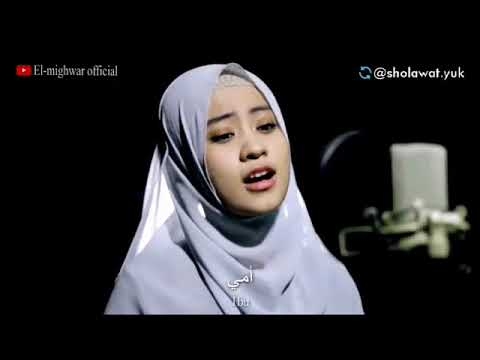 Sholawat Indah Quot Ummi Quot By El Mighwar