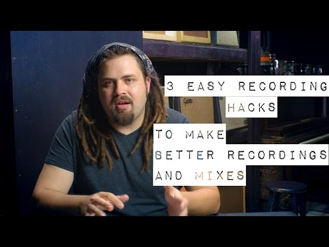 Recording Hacks - Take Your Recordings to the Next Level