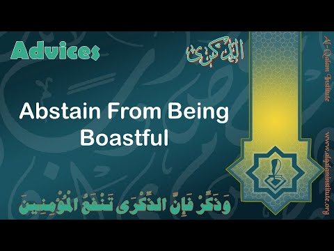 Advices: Abstain from Being Boastful