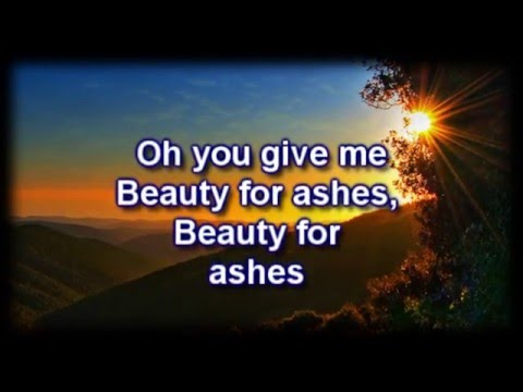 Beauty For Ashes - Chris McClarney - Worship Video with lyrics