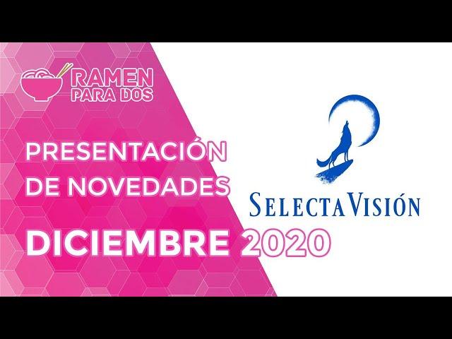 PRESENTACIÓN DE NOVEDADES DE SELECTA VISIÓN DICIEMBRE 2020