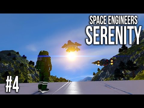 Space Engineers - Serenity - FAILURE! [Episode 4]