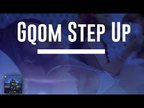 2018 Gqom Instrumental Babes Wodumo Type beat Gqom Step up