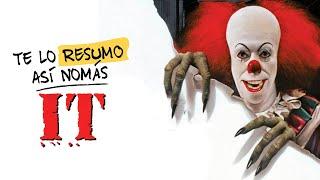 IT (la de 1990) | Te Lo Resumo Así Nomás#128