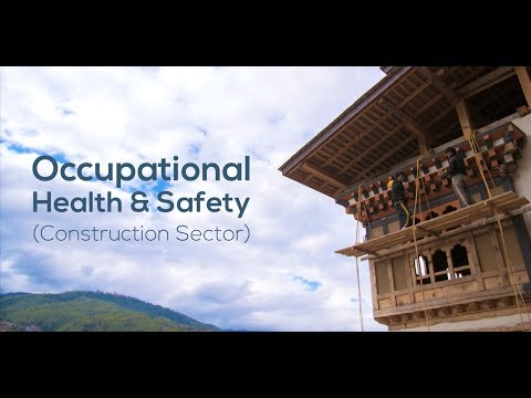 Occupational Health & Safety - Bhutan - 2017