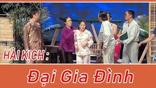 Hài Kich : Đại Gia Đình - Hoài Linh - Chí Tài  - Việt Hương - Thúy Nga - Hoài Tâm - Phi Nhung