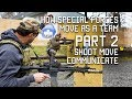 How Special Forces Move as a Team   Part 2   Shoot, Move, Communicate   Tactical Rifleman