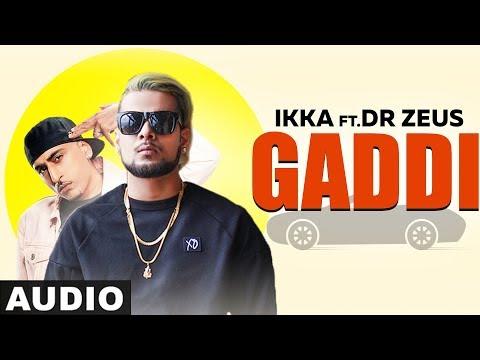 gaddi-(full-audio)-|-ikka-|-dr-zeus-|-neetu-singh-|-latest-punjabi-songs-2019-|-speed-records