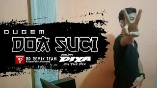 DJ DOA SUCI YALSE REMIX ORIGINAL TILL DROP 2020   [DJ DIXA ON THE MIX]