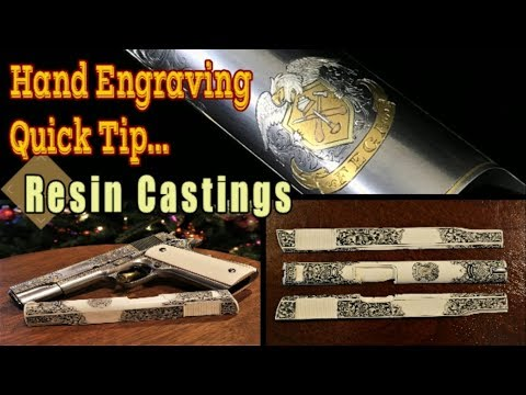 Hand Engraving -Quick tip #3  Resin Castings of gun engraving and the FEGA Colt 1911