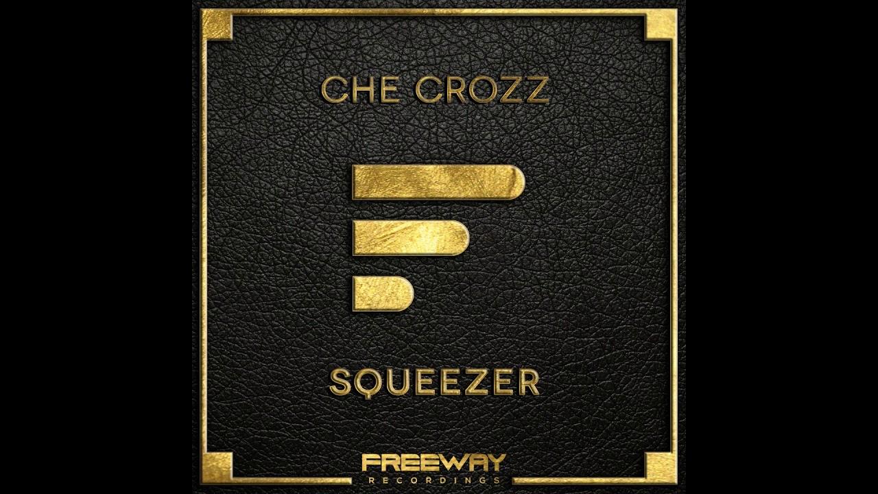 Che Crozz  Squeezer ile ilgili görsel sonucu