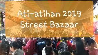 KALIBO ATI-ATIHAN 2019 || AKLAN || STREET BAZAAR @ NIGHT || BY THE PINEAPPLE FAMILY
