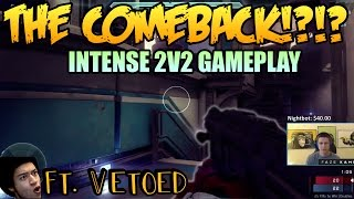 THE COMEBACK?!? Ft. Vetoed - Intense 2v2 Gameplay (Halo 5: Guardians)