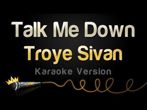 Troye Sivan - Talk Me Down (Karaoke Version)