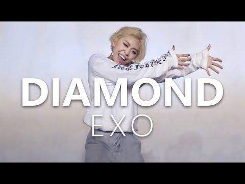EXO엑소 - DIAMOND(다이아몬드) / Choreography . HANNA