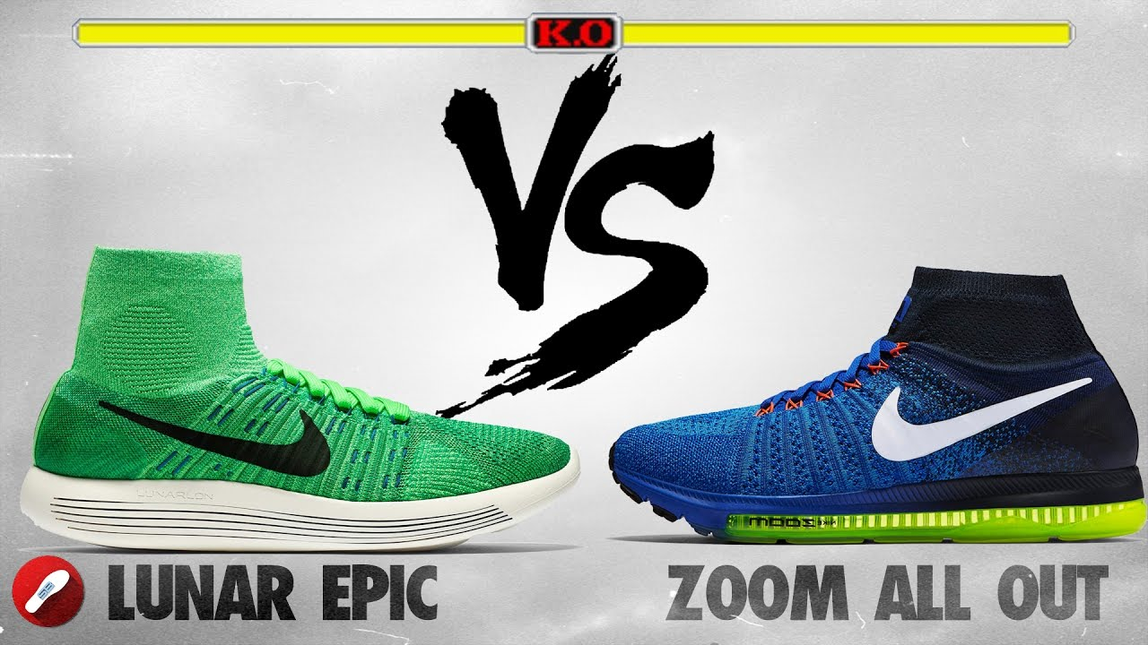 37d8c26976c8 Nike LunarEpic Flyknit vs Nike Zoom All Out! - YouTube