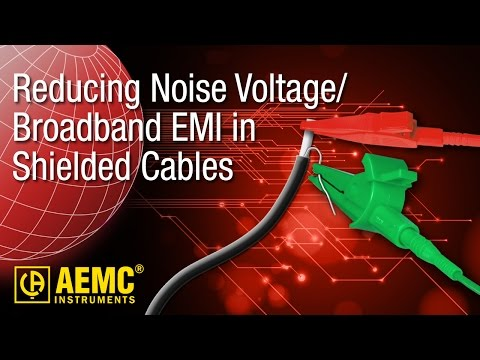 AEMC® - Reducing Noise Voltage/Broadband EMI In Shielded Cables