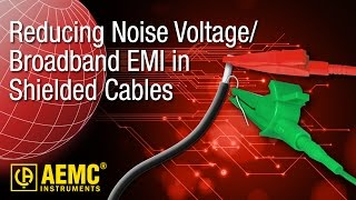 aemc reducing noise voltage broadband emi in shielded cables