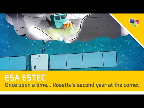 ESA ESTEC - Once upon a time... Rosetta's second year at the comet