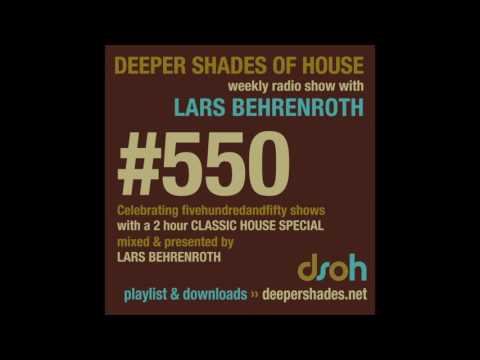 Deeper Shades Of House 550 - 2hr CLASSIC HOUSE special